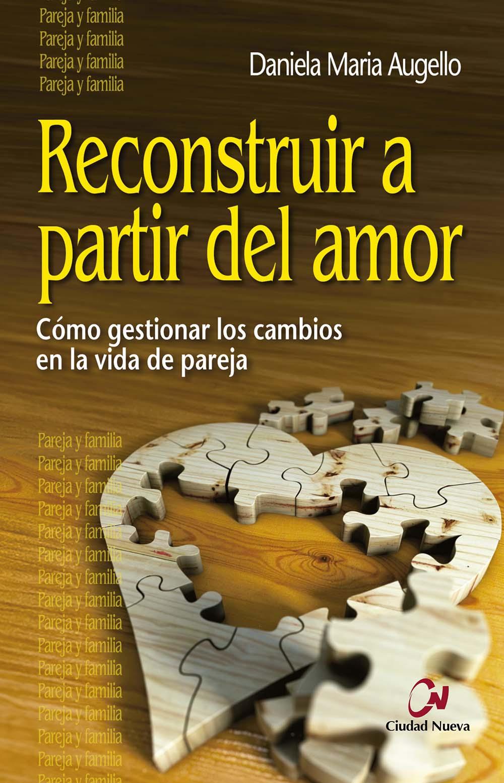 reconstruir_a_partir_del_amor