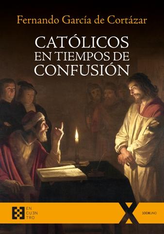 catolicos_en_tiempos_de_confusion