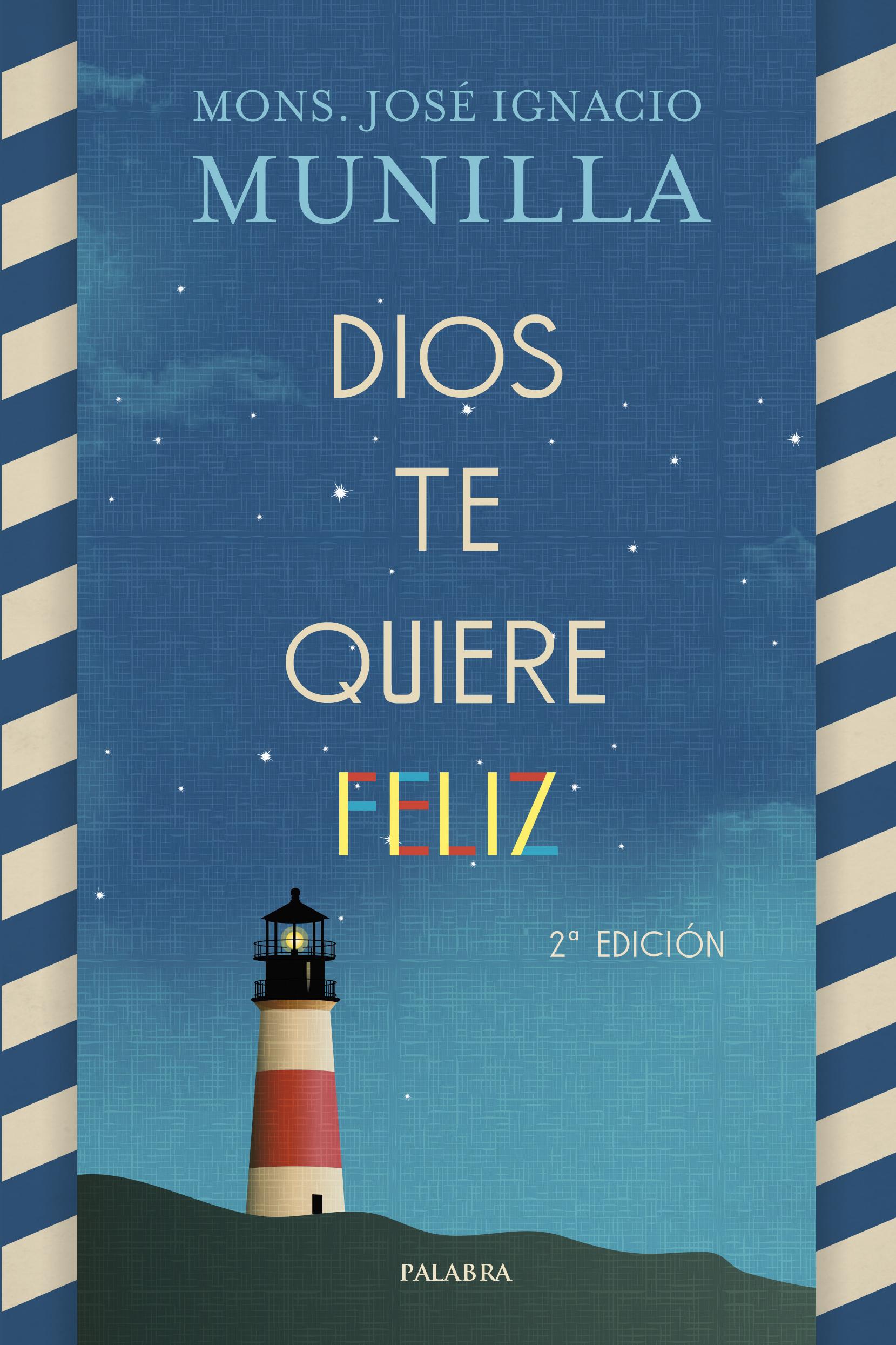 munilla_libro_dios_te_quiere_feliz