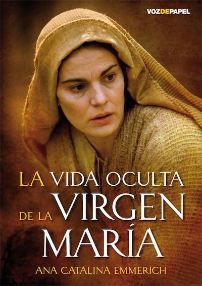 Portada de La vida oculta de la Virgen María.
