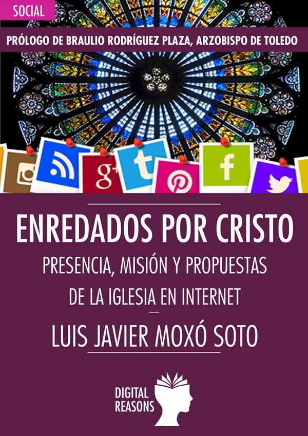 enredados_por_cristo_luis_javier_moxo