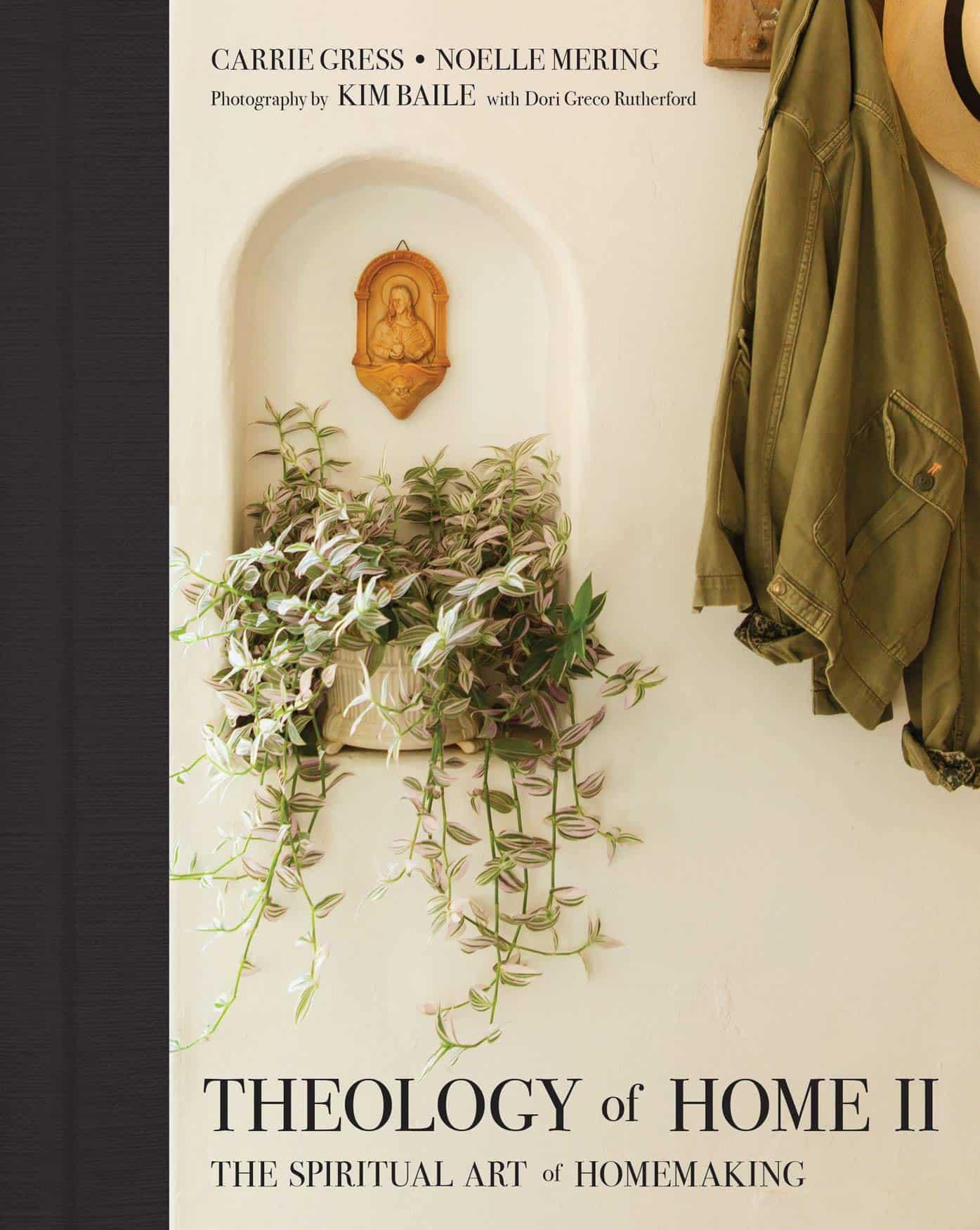 The theology of home, un libro de espiritualidad de lo cotidiano en casa