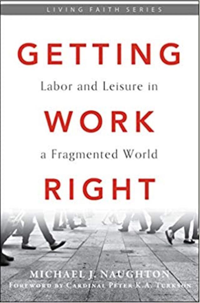 Libro Getting Work Right, de Michael Naughton.