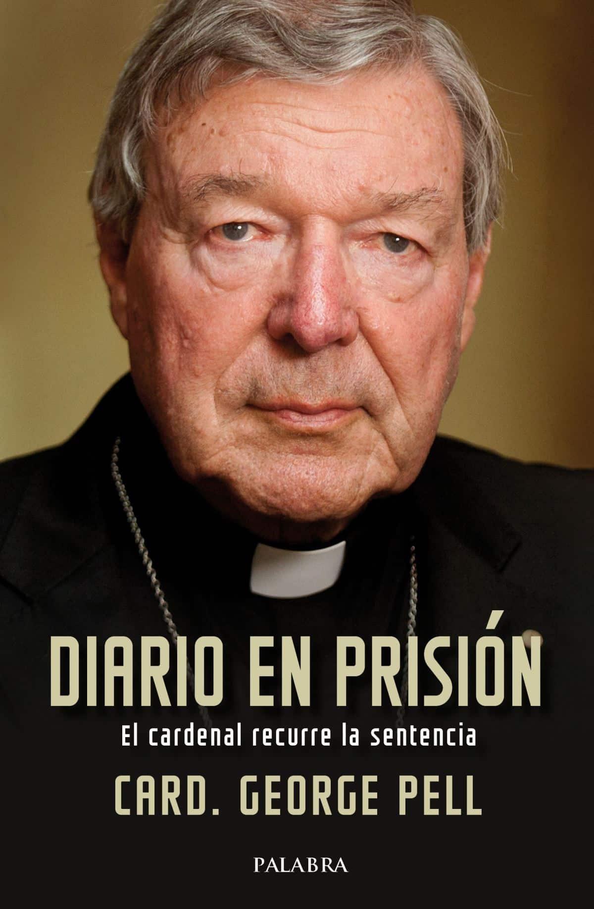 Diario en prisión: el cardenal Pell recurre la sentencia.