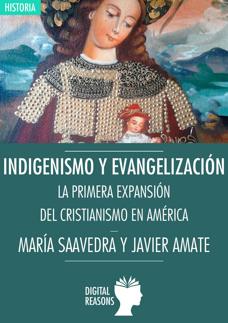 Indigenismo y Evangelización.