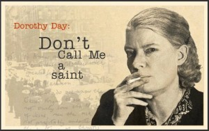 ¿Santa Dorothy Day? No tan rápido