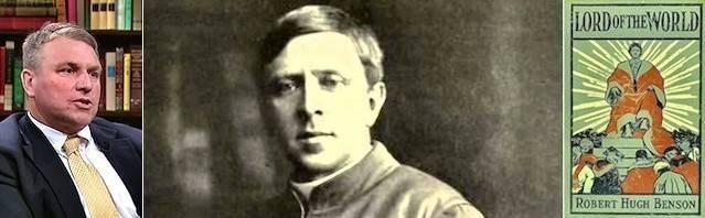 oseph Pearce explica que Robert Hugh Benson fue mejor profeta que Huxley u Orwell: la ideología descrita en el Señor del Mundo ya ejerce su dominio.