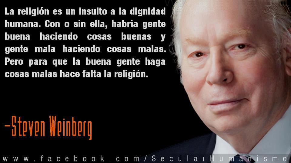 El Ateo Dennett Refutó Al Ateo Weinberg No Sólo La Religión